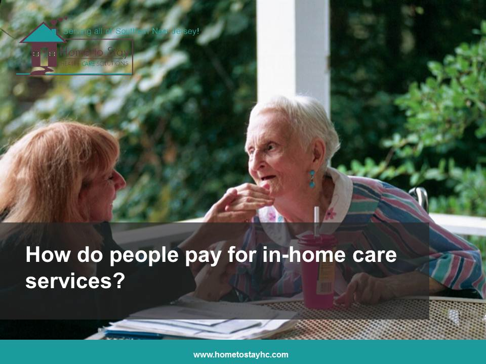 Video- Home Care Cherry Hill NJ: How Do People Pay for Home Care Services?